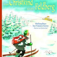 Buchvorstellung: Zum Christkind auf den Feldberg